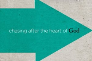 chasing-after-the-heart-of-god